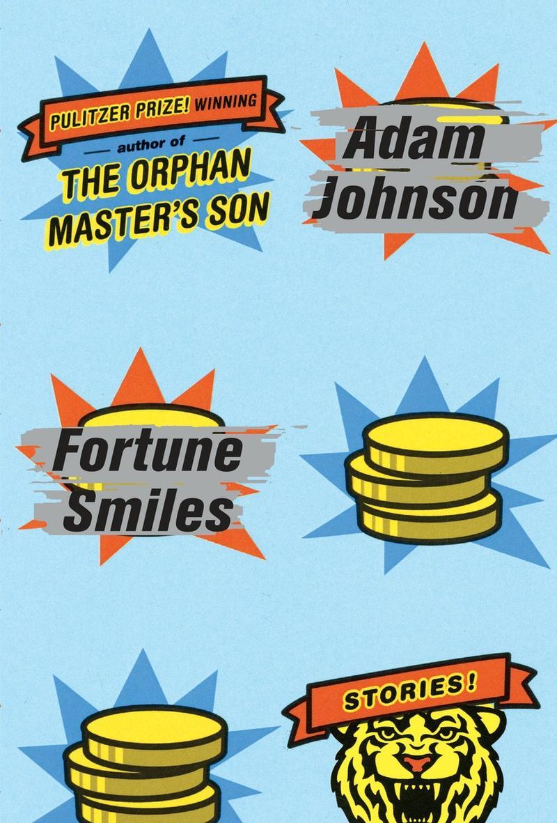 Cover of Adam Johnson's 'Fortune Smiles'