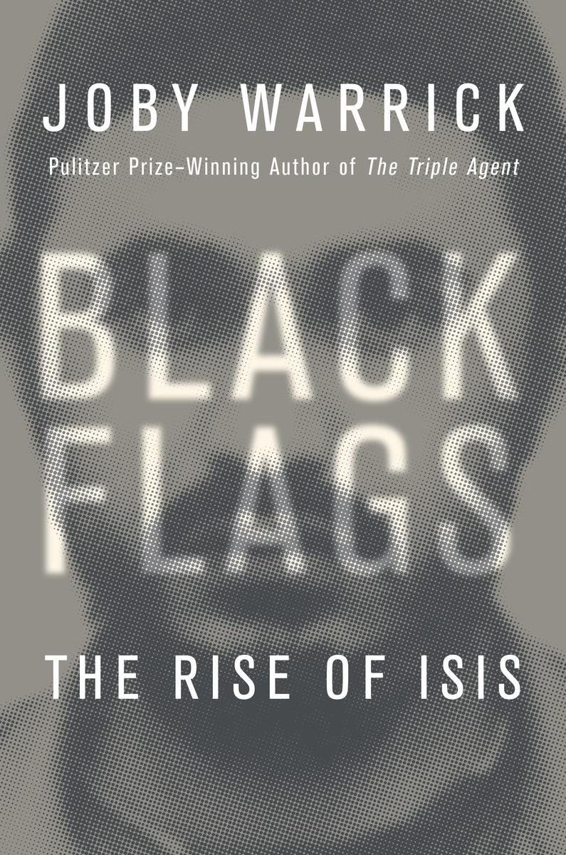 Cover of Black Flags by Joby Warrick