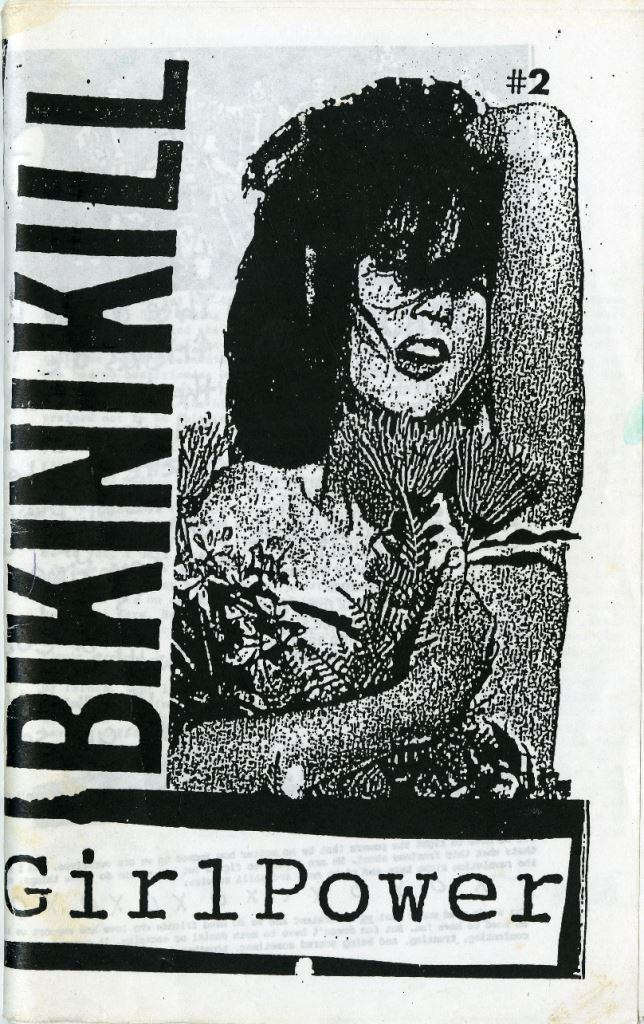 'Bikini Kill' zine (1991) by Kathleen Hanna, Tobi Vail and Kathy Wilcox, members of the band Bikini Kill.