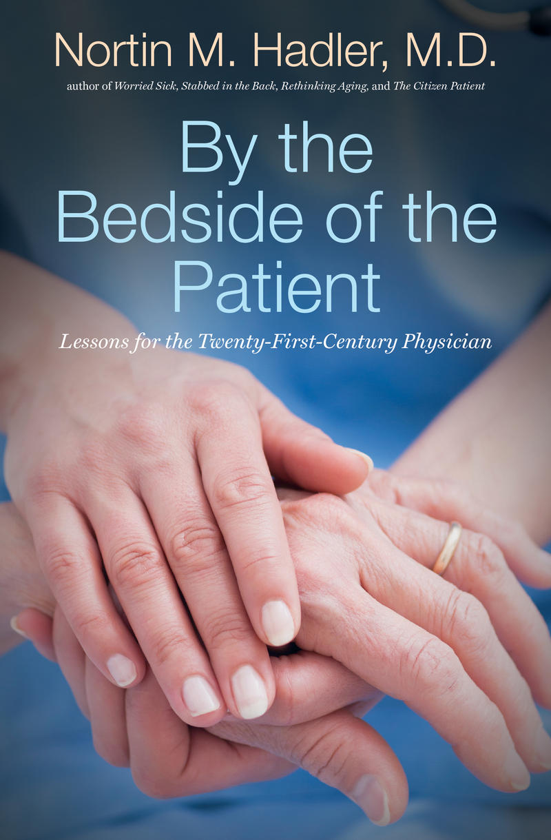 The book cover of 'By the Bedside of the Patient: Lessons for the Twenty-First Century Physician.'