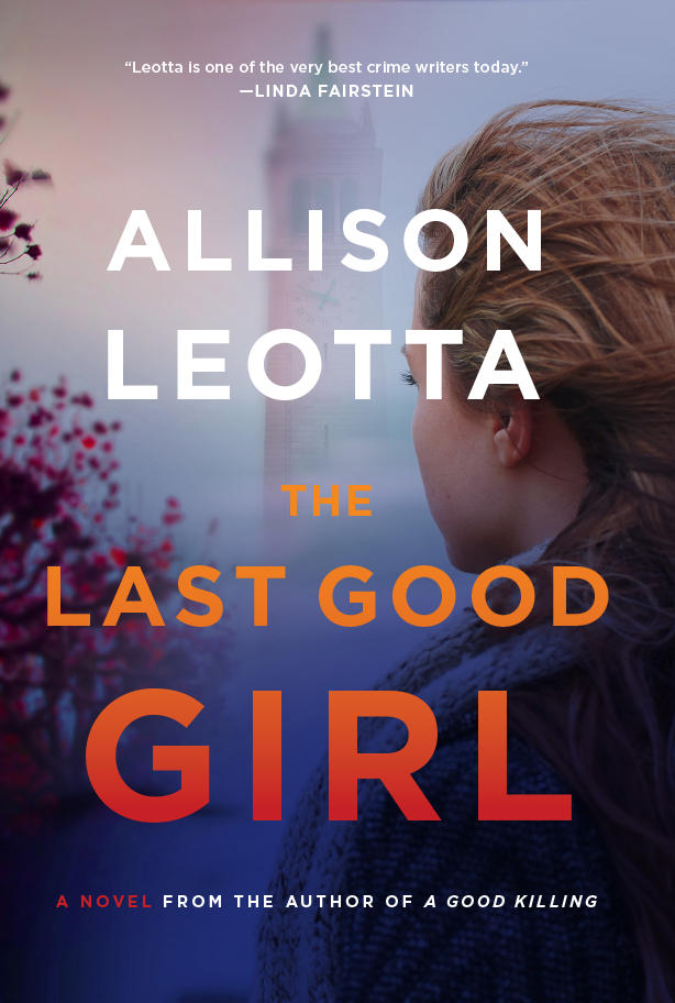 "photo of ""The Last Good Girl"" by Allison Leotta"