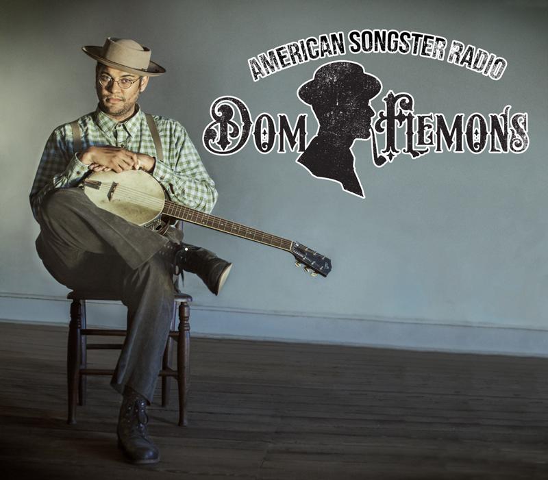 Dom Flemons American Songster Radio
