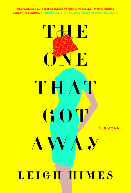 "Book cover of ""The One That Got Away,"" by Leigh Himes"