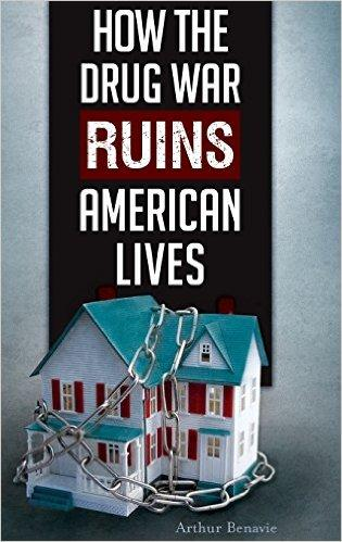 "photo of ""How the Drug War Ruins American Lives"" by Art Benavie"