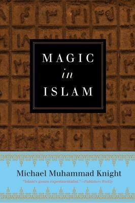 "Book cover of ""Magic in Islam"""