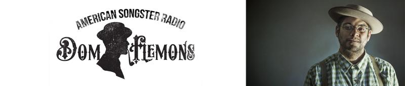 Dom Flemons American Songster Podcast