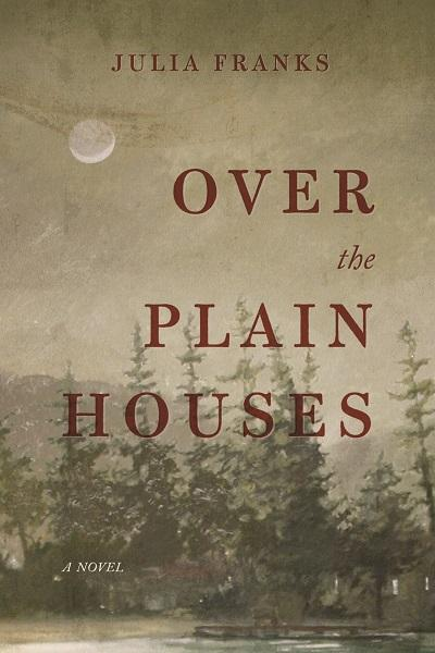 Book cover for 'Over The Plain Houses'