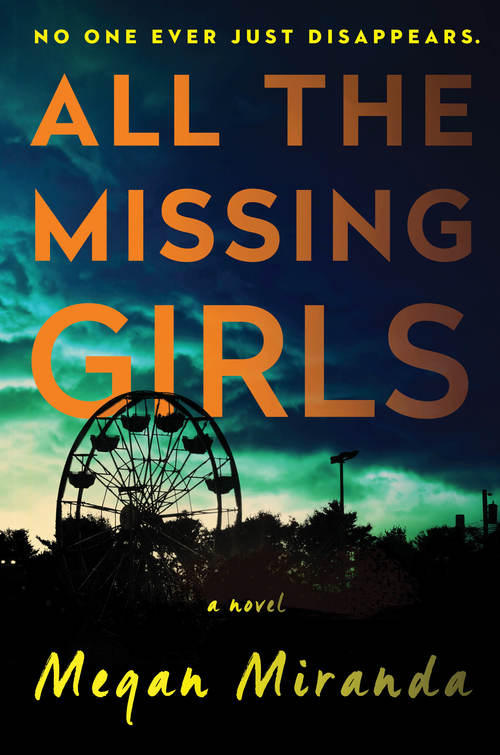 """All The Missing Girls"" by Megan Miranda"