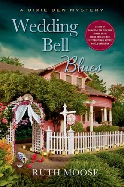 Cover image of Wedding Bell Blues, a new mystery novel by Ruth Moose