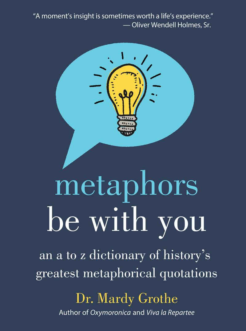 An image of the book cover for 'Metaphors Be With You'