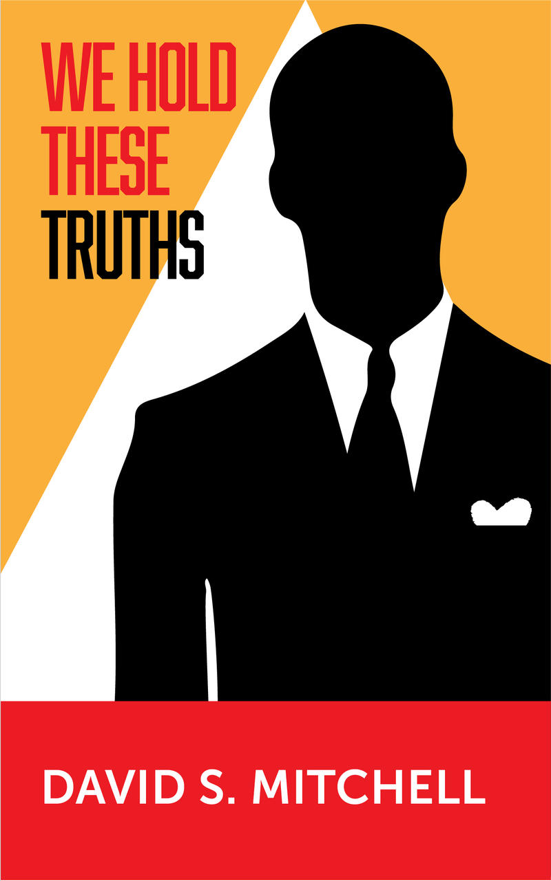An image of the book cover for 'We Hold These Truths'
