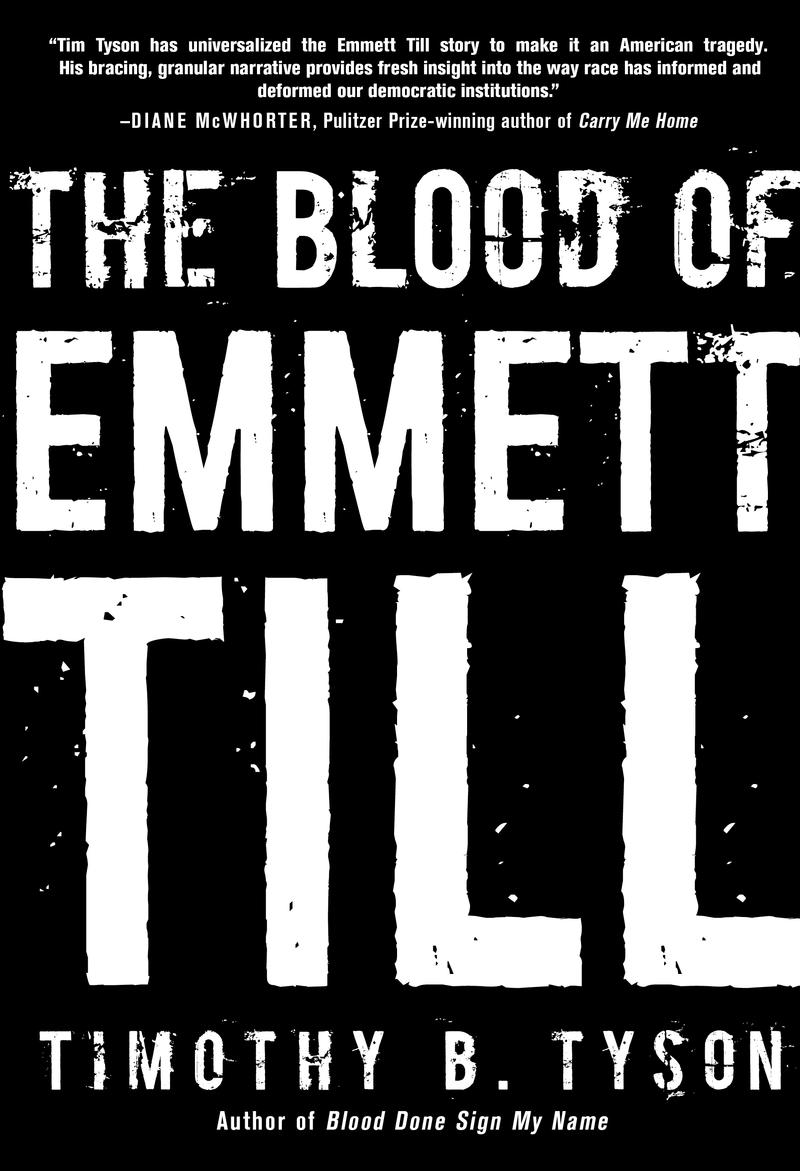 An image of the book cover for 'The Blood of Emmett Till'