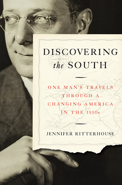 "book cover of ""Discovering the South: One Man's Travels Through a Changing America in the 1930s."""