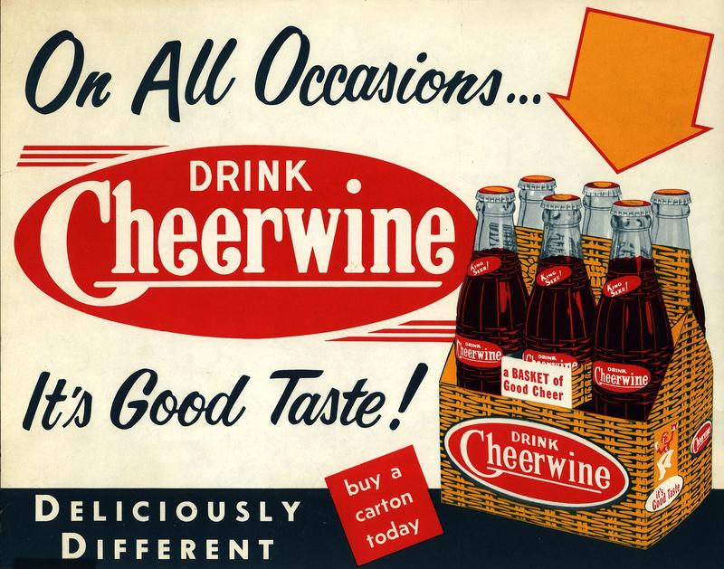 An old Cheerwine ad.