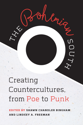 Cover of 'Bohemian South: Creating Countercultures, from Poe to Punk.'