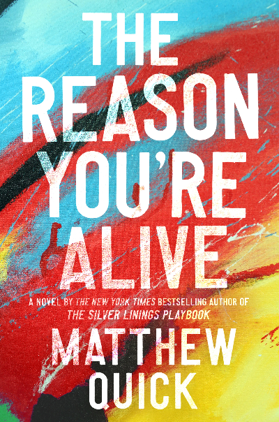 Cover of 'The Reason You're Alive' by Matthew Quick
