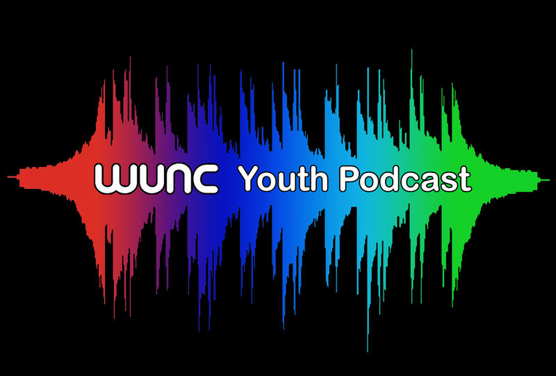 WUNC Youth Radio Podcast