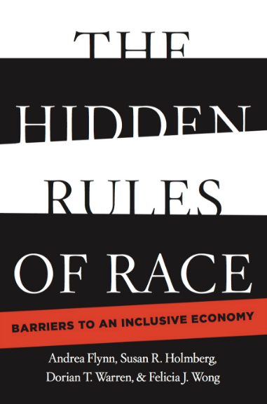 Cover of 'The Hidden Rules of Race: Barriers to an Inclusive Economy'