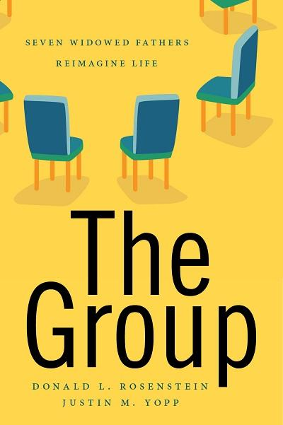 Book cover of 'The Group: Seven Widowed Fathers Reimagine Life'