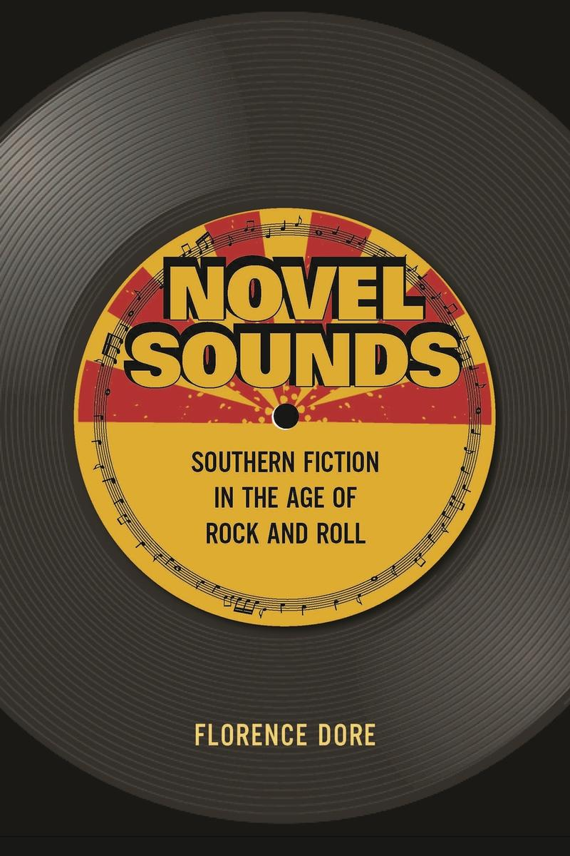 The new book 'Novel Sounds: Southern Fiction in the Age of Rock and Roll' reveals that writers of the 1950s were more than inspired by popular music, they regularly borrowed from it.
