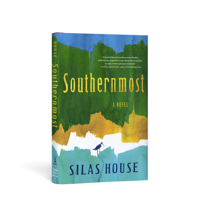 a picture of Southernmost, Silas House's new novel