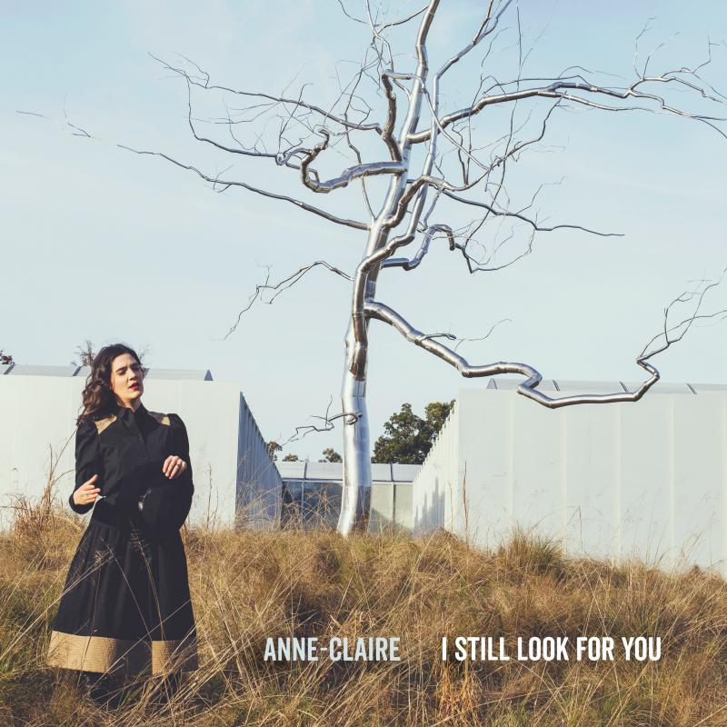 The cover of Anne-Claire's new album, 'I Still Look For You.'