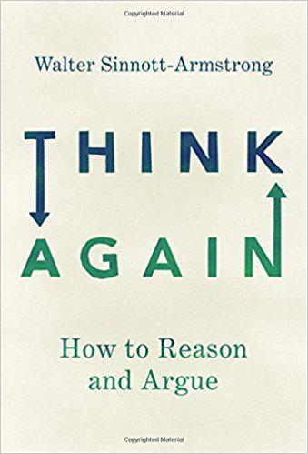 copy of the cover of Think Again - How to Reason and Argue