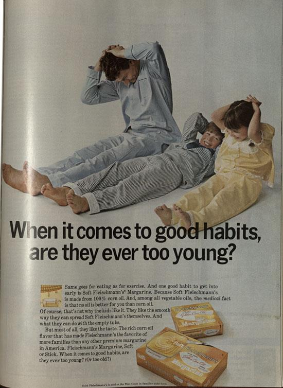 """When it comes to good habits, are they ever too young?""  as found in the Ladies Home Journal, June, 1968"
