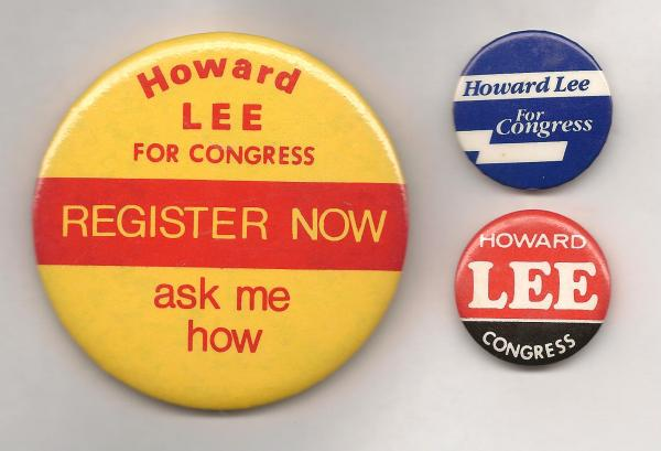 Buttons from Howard Lee's campaign for Congress