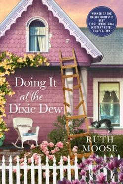 Cover Image for Doing it at the Dixie Dew, An Agatha Christie-inspired murder mystery set at a Southern B&B.