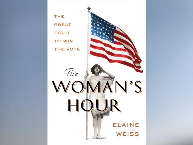 Elaine Weiss The Woman's Hour