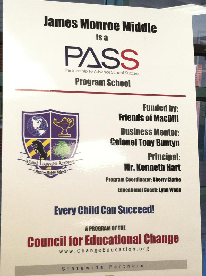 Monroe Middle School proudly displays a sign showing it is one of 95 PASS Project schools sponsored by the Council for Educational Change.