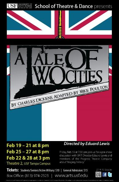 "Poster for the USF Theatre and Dance production of ""A Tale of Two Cities"""