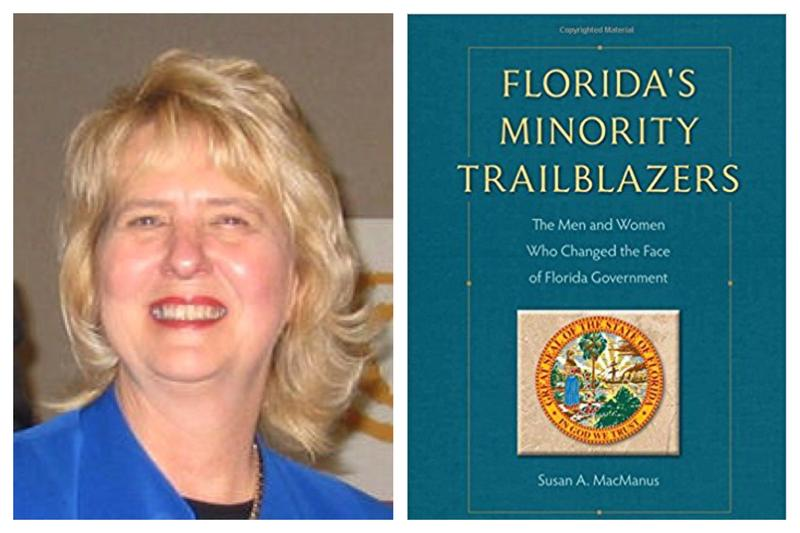 "USF political science professor Dr. Susan MacManus' latest book, ""Florida's Minority Trailblazers"" highlights about 50 political figures who broke barriers of race, ethnicity and gender in a variety of branches of government."