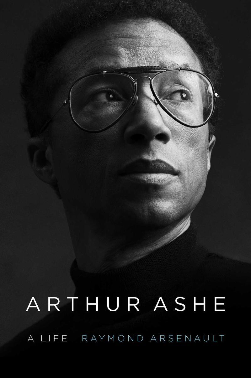 Arsenault's book, Arthur Ashe: A Life