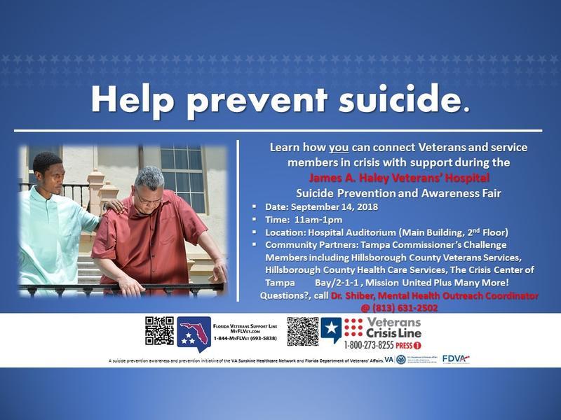 James A. Haley Veterans' Hospital is hosting a Suicide Prevention Awareness Fair on Friday, Sept. 14.