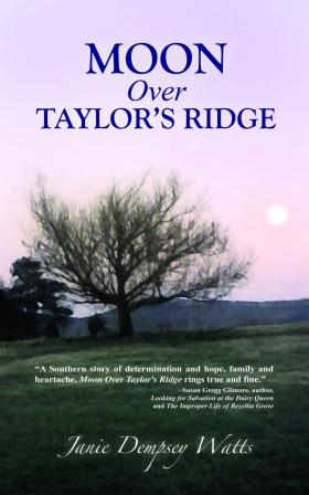 Moon Over Taylor's Ridge by Janie Dempsey Watts, published by Little Creek Books (2012)