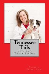 Tennessee Tails: Pets and Their People, by Dr. Kathryn Primm