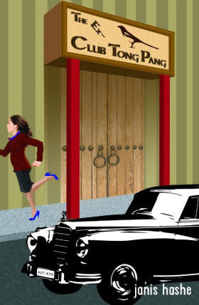 The Ex-Club Tong Pang by Janis Hashe/Twilight Times Books (2013)