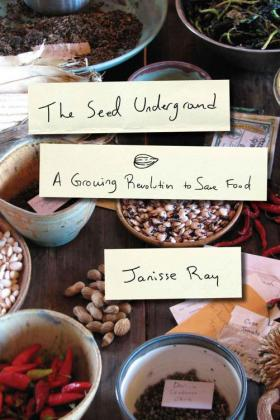 'The Seed Underground: A Growing Revolution to Save Food' by Janisse Ray.  She will be in Chattanooga on July 24th.