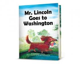 Mr. Lincoln Goes to Washington.