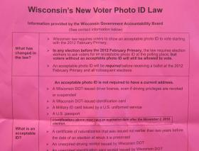 Wisconsin has not yet enforced its photo ID requirement because of court challenges
