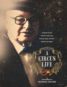 """A Circus Life"" will screen at the Oriental Theater on Tuesday evening."