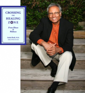 Dr. Ashok Bedi explains some practical ways we can use spiritual and traditional medicine to achieve wellness.