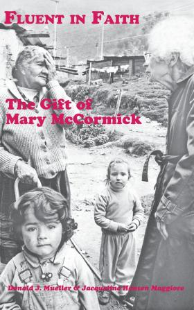 Milwaukeean Mary McCormick created several programs to help the poor in Colombia.