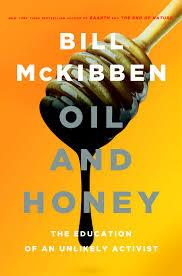 Bill McKibben takes a look back at his journey to becoming a leading climate change activist in his new memoir.