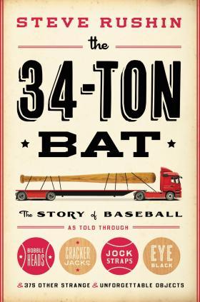 Steve Rushin's new book tells the history of baseball - through objects.