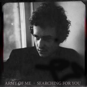 "Army of Me's new album, ""Searching for You"""