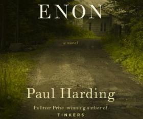 Paul Harding follows up his Pulitzer Prize-winning novel with a story of a man facing the ultimate devastation.