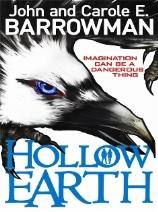 """Hollow Earth"" is a fantasy novel for young readers."